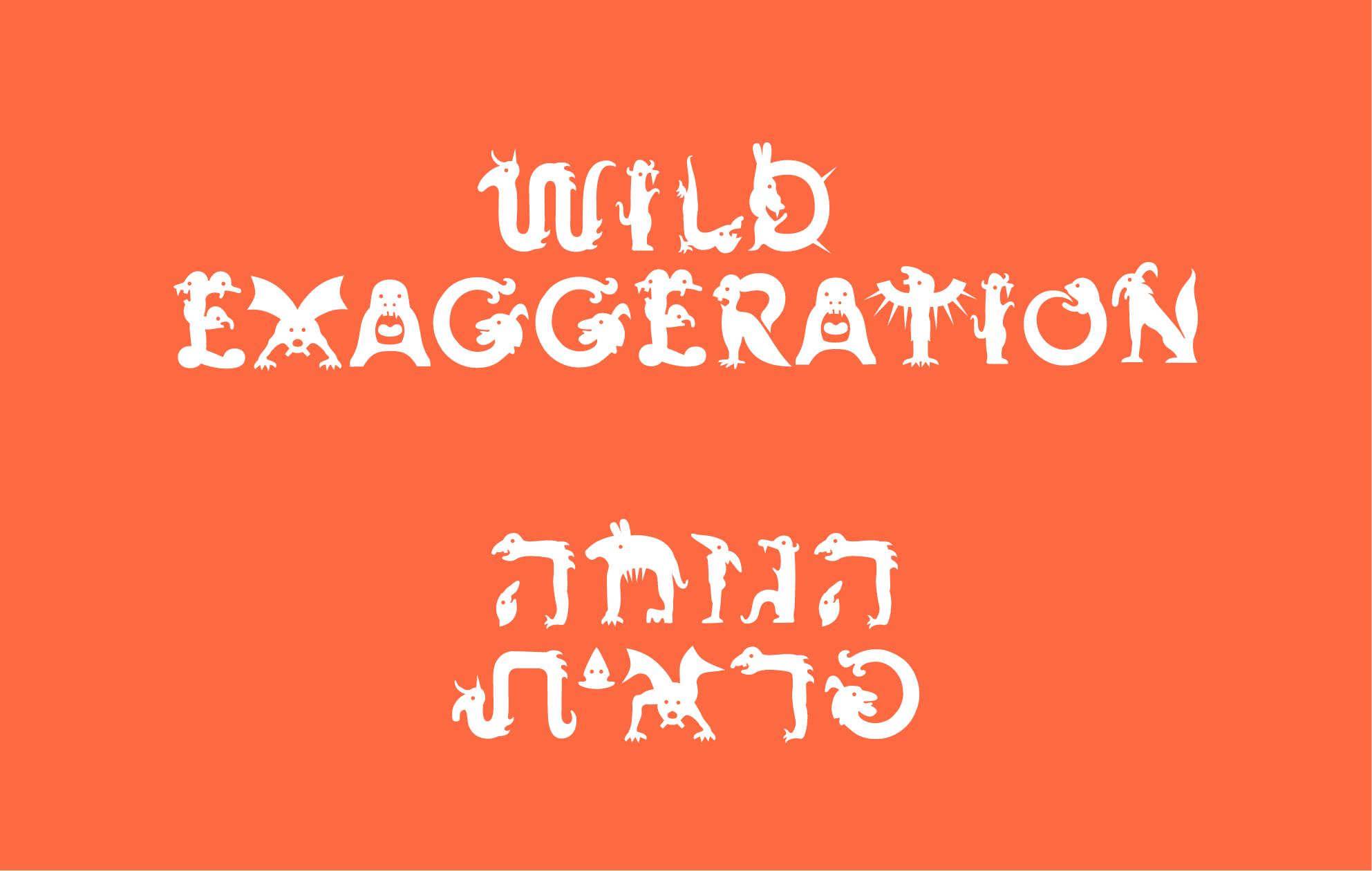 WILD EXAGGERATION